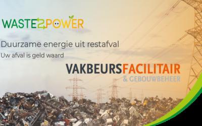 Waste2power op de Vakbeurs Facilitair & Gebouwbeheer 2020